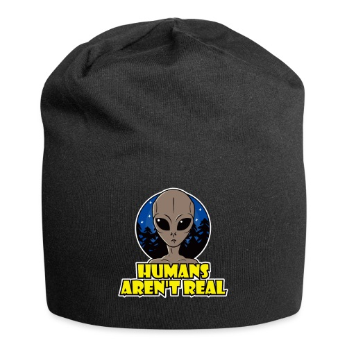 Humans Arent Real - Jersey Beanie