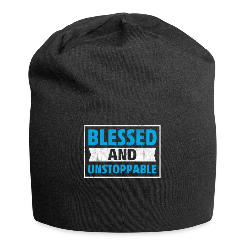 Blessed and Unstoppable Short-Sleeve Unisex - Jersey Beanie