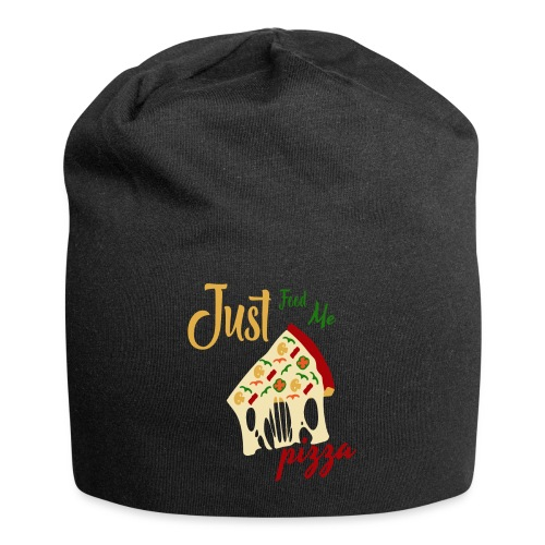 Just feed me pizza - Jersey Beanie
