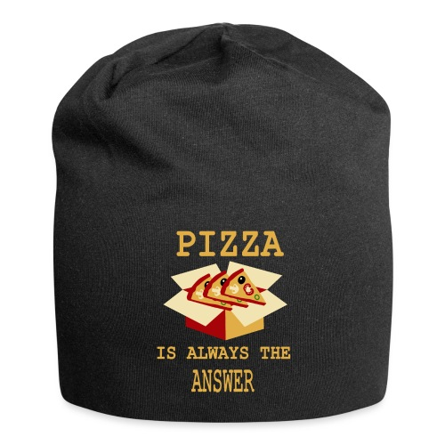 Pizza Is Always The Answer - Jersey Beanie