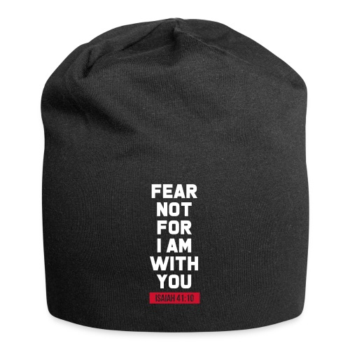 Fear not for I am with you Isaiah Bible verse - Jersey Beanie