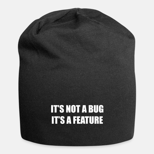 It's not a bug - it's a feature