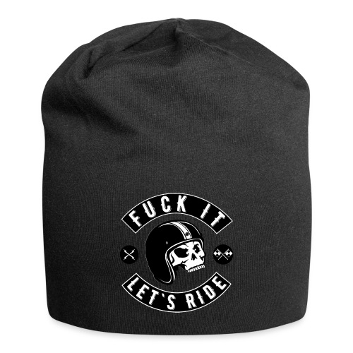 Fuck It Let`s Ride - Jersey Beanie
