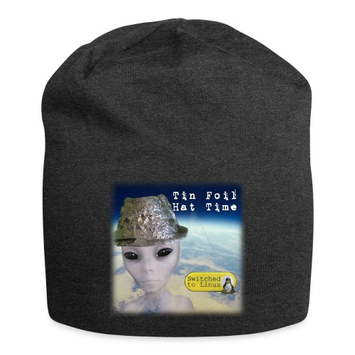 Tin Foil Hat Time (Earth) - Jersey Beanie