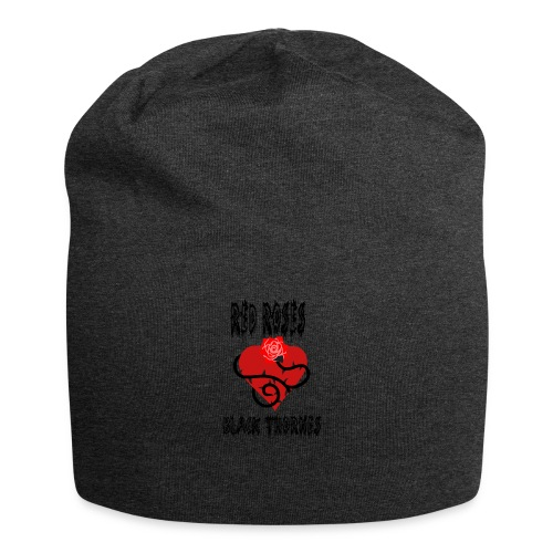 Your'e a Red Rose but a Black Thorn shirt - Jersey Beanie