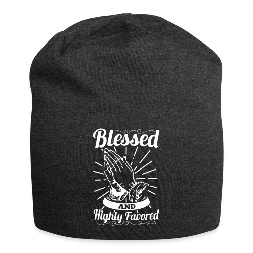 Blessed And Highly Favored (Alt. White Letters) - Jersey Beanie