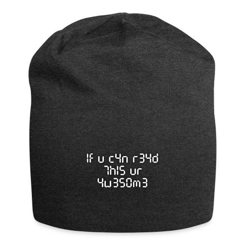 If you can read this, you're awesome - white - Jersey Beanie