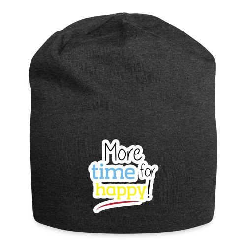 More Time for Happy! - Jersey Beanie