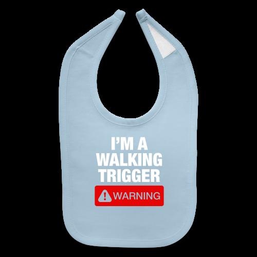 Walking Trigger Warning - Baby Bib