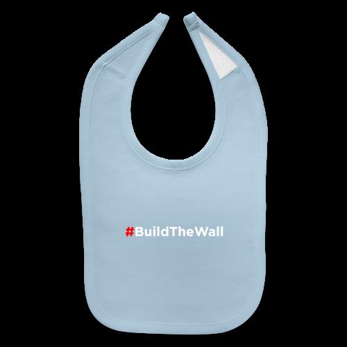 Build The Wall - Baby Bib