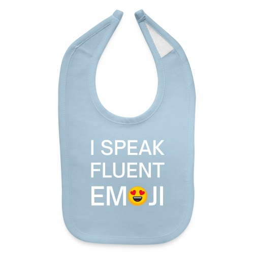 I Speak Fluent Emoticon - Smiling Face Heart eyes - Baby Bib
