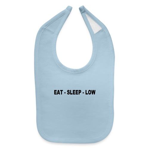 Eat. Sleep. Low - Baby Bib