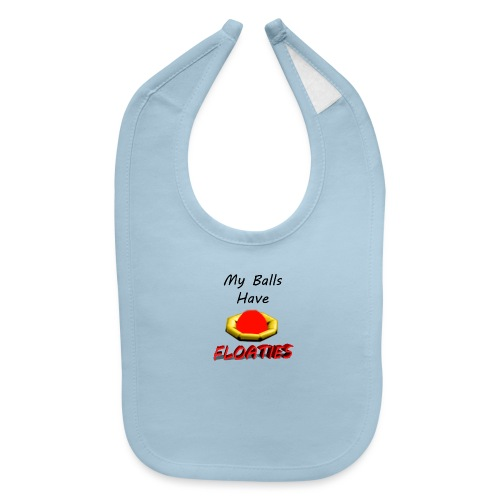 My Balls Have Floaties - Baby Bib