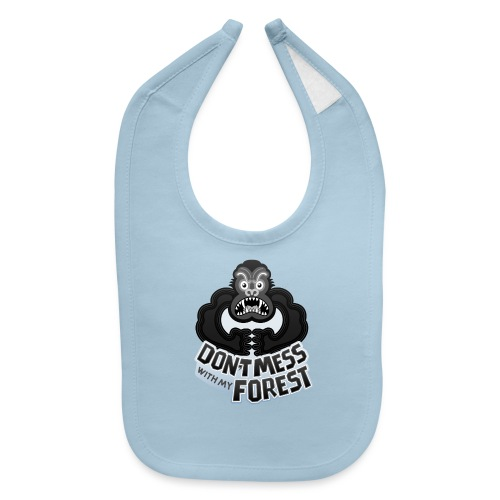 Gorilla warning about not messing with his forest - Baby Bib