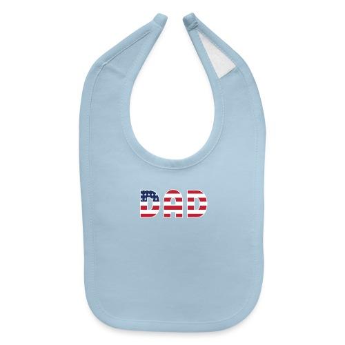 DAD + US Flag - Baby Bib
