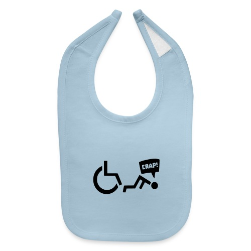 Crap i fell out of my wheelchair, wheelchair humor - Baby Bib