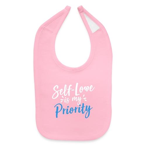 Self-Love is My Priority Shirt Design - Baby Bib