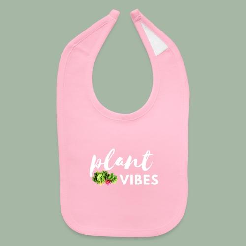 Plant Vibes - Baby Bib