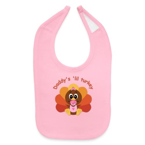 Daddy's 'lil Turkey - girl edition - Baby Bib