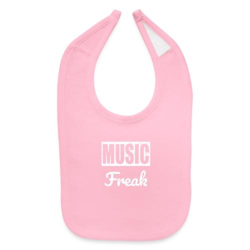 Music Freak T-Shirt - for all music lover - Baby Bib