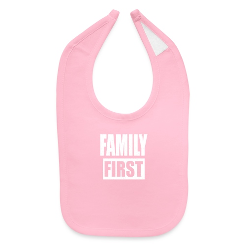 FAMILY FIRST T-SHIRT [MATCHING CLOTH/OUTFIT] - Baby Bib