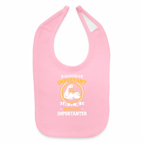 Workout is Important - Baby Bib
