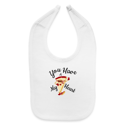 You Have A My Heart - Baby Bib