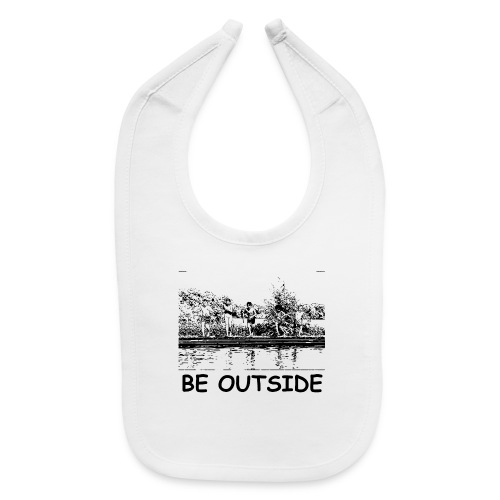 Be Outside - Baby Bib