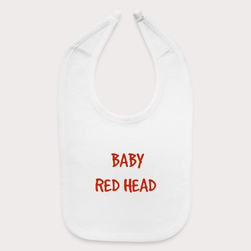 Baby RED Head - Baby Bib