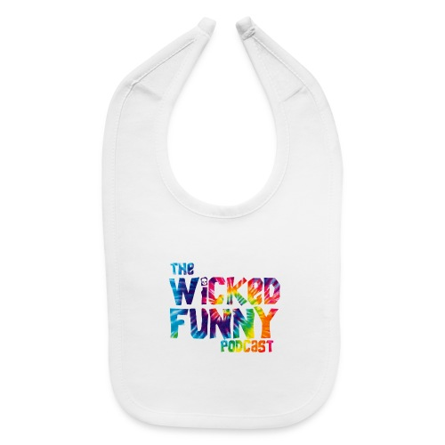 Wicked Funny Podcast: Brian Beaudoin Edition - Baby Bib