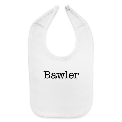 Bawler Baby shower gift - Baby Bib