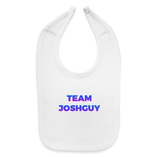 Team JoshGuy - Baby Bib