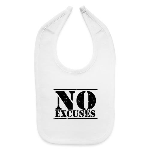 No Excuses training - Baby Bib