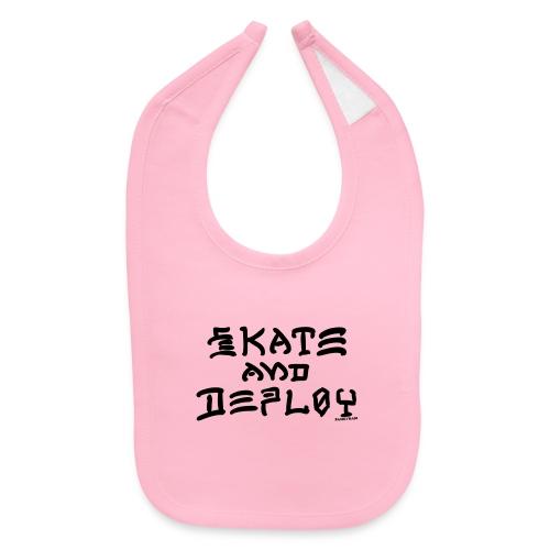 Skate and Deploy - Baby Bib