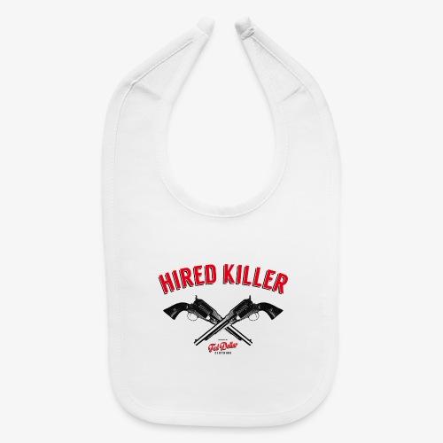 Hired Killer - Baby Bib