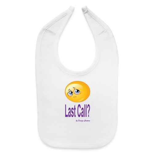 LAST CALL PURPLE - Baby Bib
