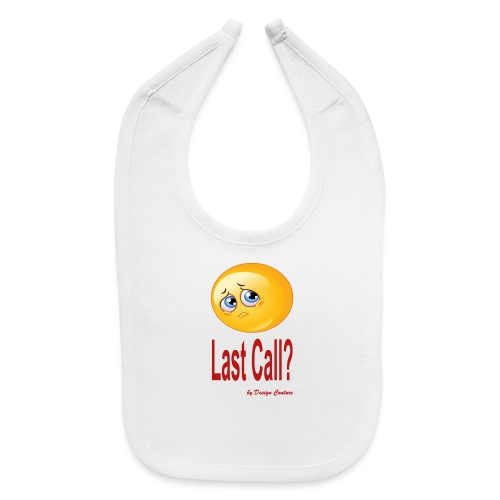 LAST CALL RED - Baby Bib
