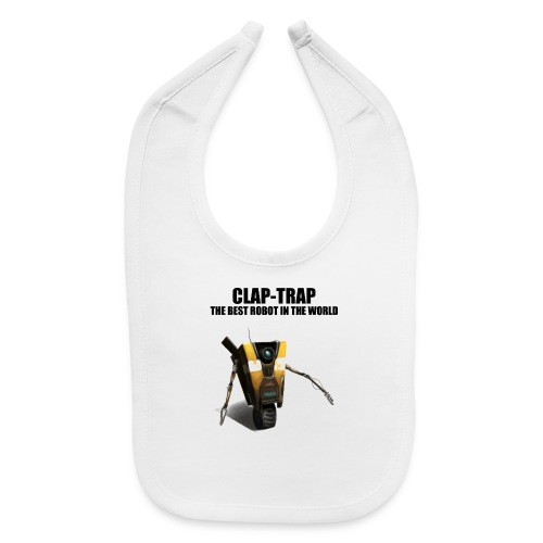 Claptrap The Best Robot In The World - Baby Bib
