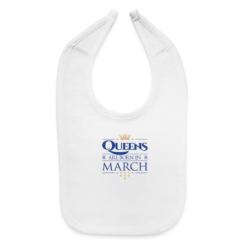 Queen of March 02 - Baby Bib