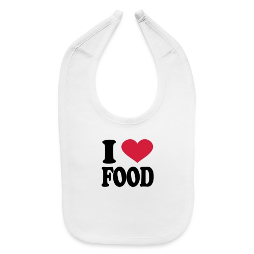 i love food - Baby Bib