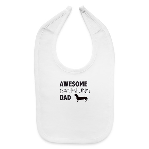Awesome Dachshund Dad - Baby Bib