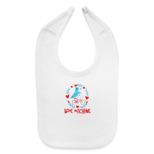 Cute Love Machine Bird - Baby Bib