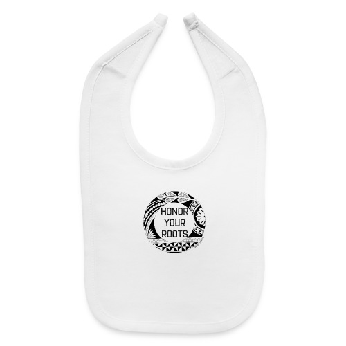 Honor Your Roots (Black) - Baby Bib