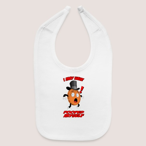 THE POOPED MYSELF PENNY - Baby Bib