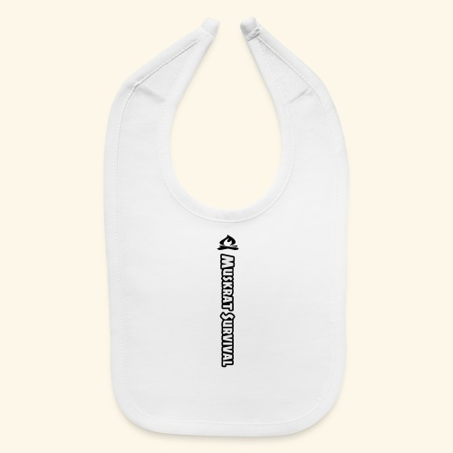 Muskrat Survival Tall - Baby Bib