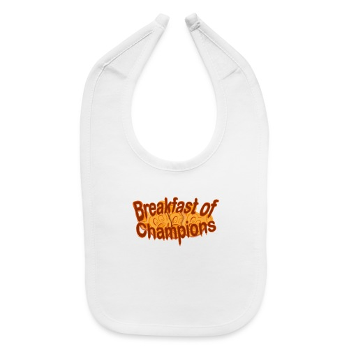 Breakfast of Champions - Baby Bib