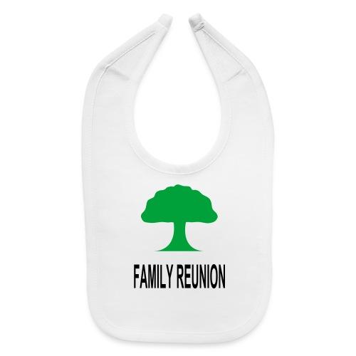 ***12% Rebate - See details!*** FAMILY REUNION add - Baby Bib