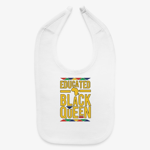 Dashiki Educated BLACK Queen - Baby Bib