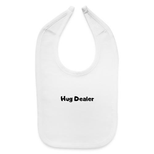 Hug Dealer - Baby Bib