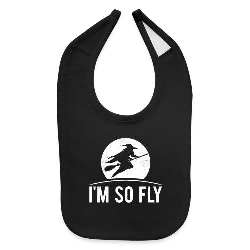 Happy Halloween - I'm so fly - Baby Bib